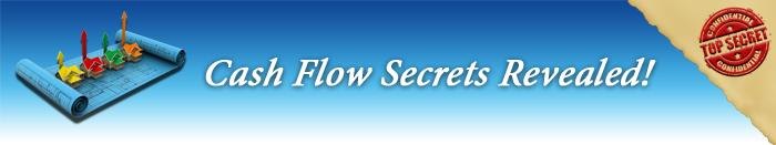 Cashflow Secrets Revealed