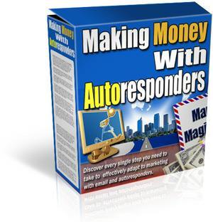 Making Money With Autoresponders